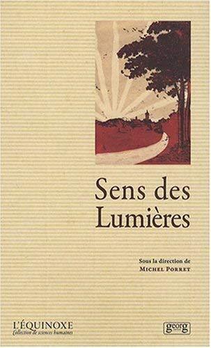 9782825709436: Le sens des lumieres (L'équinoxe)