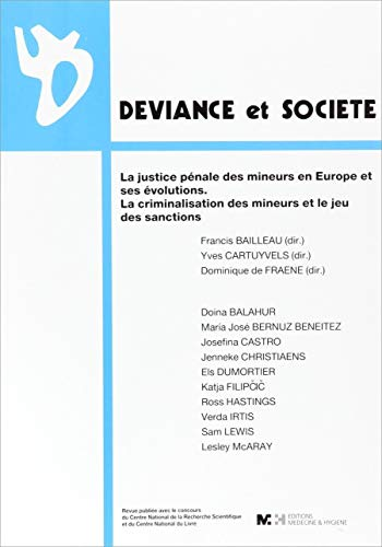JUSTICE PENALE DES MINEURS EN EUROPE ET: DEVIANCE ET SOCIETE