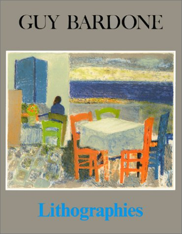 Guy Bardone: Lithographies (Monographies) (French Edition): Passeron, Roger