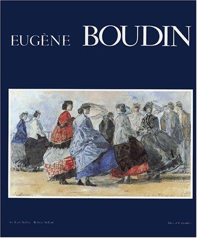 9782825800201: Eugene Boudin (Monographies) (French Edition)