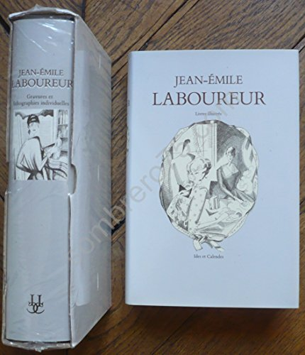 9782825800263: Jean-Emile Laboureur: Gravures Et Lithographies Individuelles Tome I (Catalogues raisonnes) (French Edition)