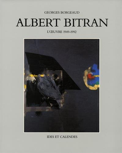Albert Bitran: L'Oeuvre 1949-1992 (Monographies): Borgeaud, Georges