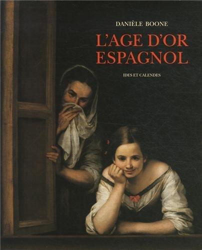 L'Age d'or Espagnol (Mouvements de l'art) (French Edition): Boone, Daniele