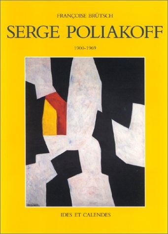 9782825800447: Serge Poliakoff, 1900-1969