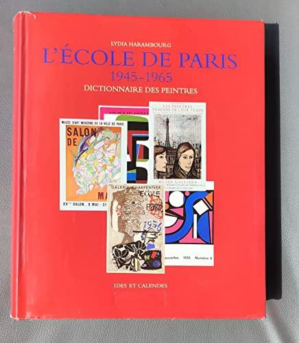 9782825800485: L'Ecole de Paris, 1945-1965: Dictionnaire des peintres