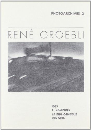 9782825800713: Rene Groebli (Photoarchives) (French Edition)
