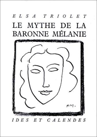 9782825801130: Le Mythe De La Baronne Melanie (Literature: pergamine) (French Edition)