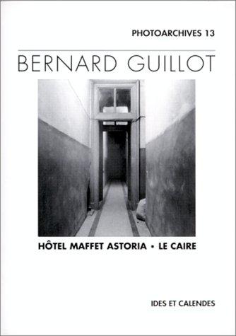 9782825801406: Hôtel Maffet Astoria, Le Caire