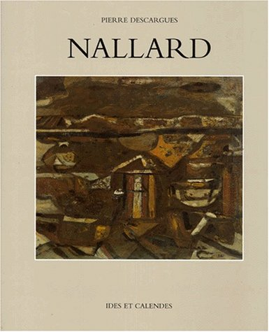 Louis Nallard: Pierre Descargues