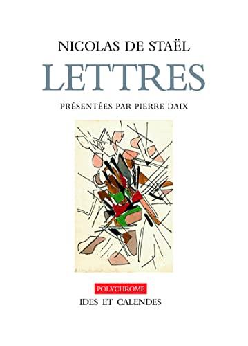 9782825802472: Nicolas de Staël : Lettres et dessins