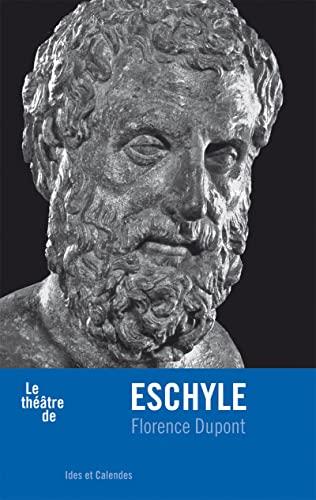 Eschyle: Dupont, Florence
