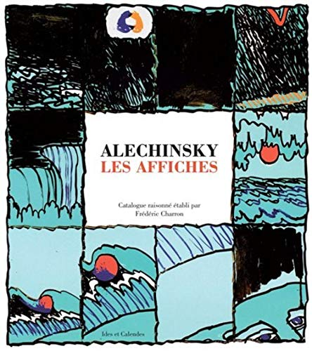 Alechinsky : Les affiches