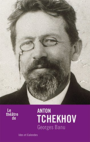 Anton Tchekhov: Banu, Georges
