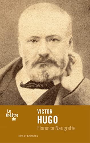 Victor Hugo: Naugrette, Florence