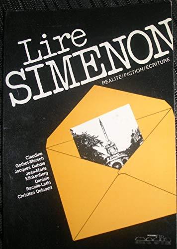 Lire Simenon: Réalité, fiction, écriture (Dossiers media): Delcourt, C et