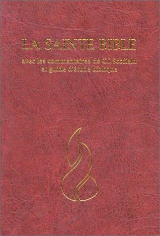 9782826012535: La Sainte Bible, avec les commentaires de C.I. Scotfield et guide d'�tude biblique
