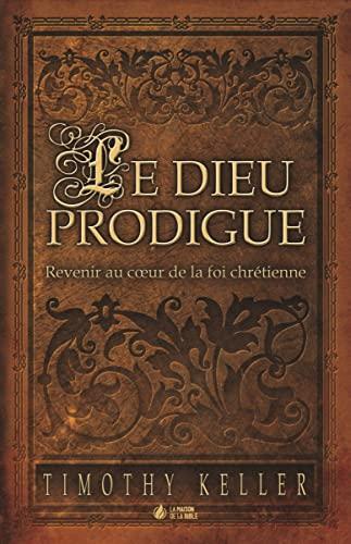 9782826035527: Le Dieu prodigue
