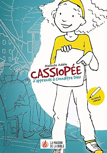 9782826035619: Cassiop�e, j'apprends � connaitre Dieu