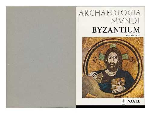 9782826305514: Byzantium / Antoine Bon ; translated from the French by James Hogarth