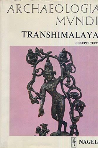 9782826305750: Transhimalaya (Archaeologia mundi)