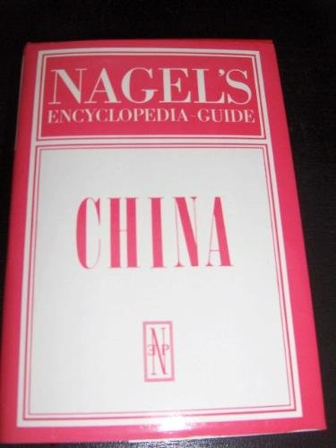 9782826307709: Nagel's Encyclopedia Guide China