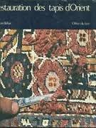 9782826400103: Restauration des tapis d'Orient (French Edition)