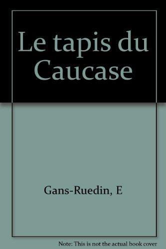 9782826400523: Le tapis du Caucase