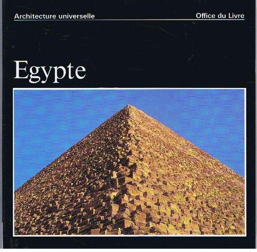 EGYPTE / Architecture universelle [Paperback] [Jan 01,: Jean-Louis de Cenival