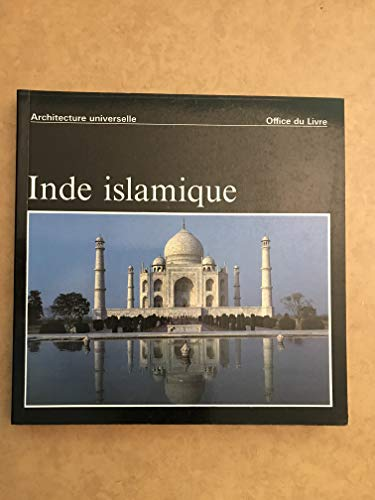 Inde islamique [Hardcover] [Jan 01, 1971] VOLWAHSEN: VOLWAHSEN Andreas