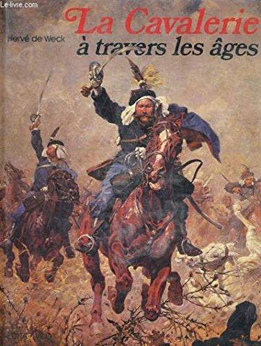 9782826401810: La cavalerie à travers les âges