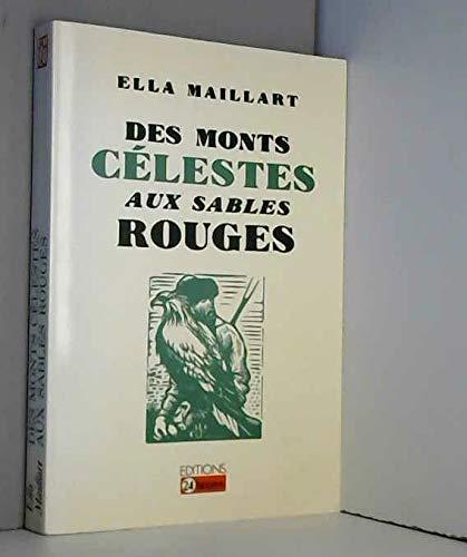 9782826510123: Des monts célestes aux sables rouges: Turkestan solo (Collection Visages sans frontières) (French Edition)