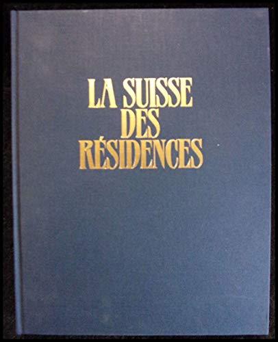 La Suisse des résidences