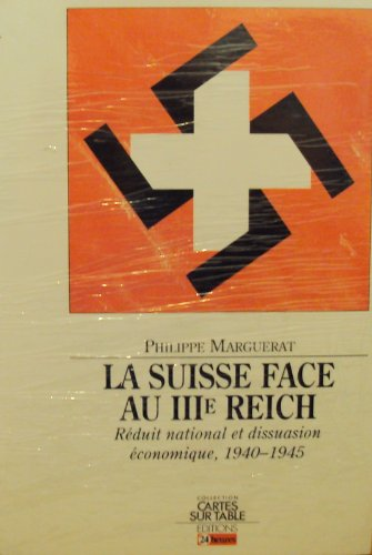 9782826510857: La suisse face au IIIe reich