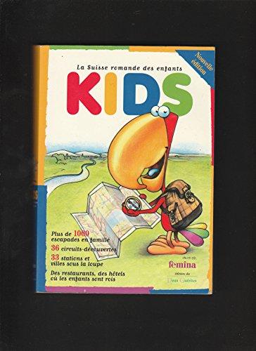 9782826511083: KIDS La Suisse romande des enfants