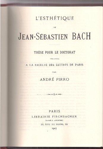 9782826600404: L'esth�tique de Jean-S�bastien bach, th�se pour le doctorat pr�sent�e � la facult� des lettres de Paris