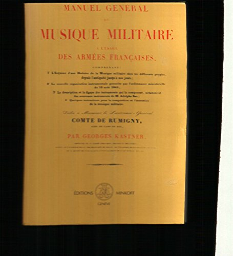 9782826603474: Manuel général de musique militaire à l'usage des armées françaises (French Edition)