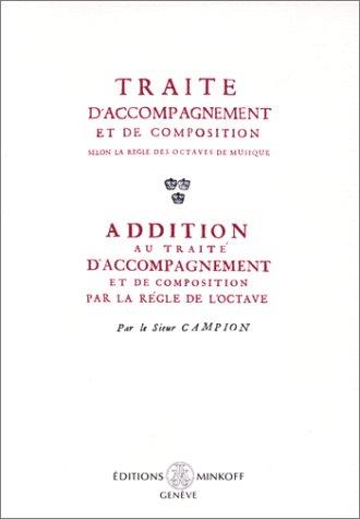 9782826606420: Traité d'accompagnement et de composition selon la règle des octaves de musique ; Addition au Traité d'accompagnement par la règle d'octave (French Edition)