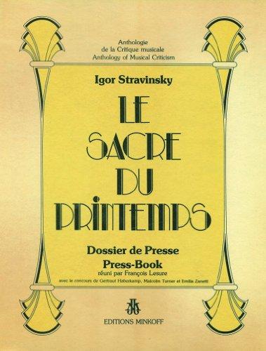 9782826607540: Igor Stravinsky, Le sacre du printemps: Dossier de presse : press-book (Press-books : anthology of musical criticism) (French Edition)