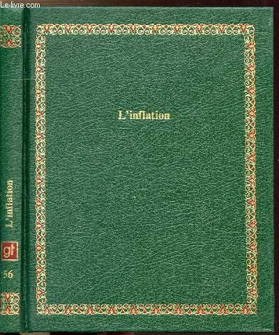L'Inflation (Bibliotheque Laffont des grands themes ; 56) (French Edition) (2827000563) by [???]