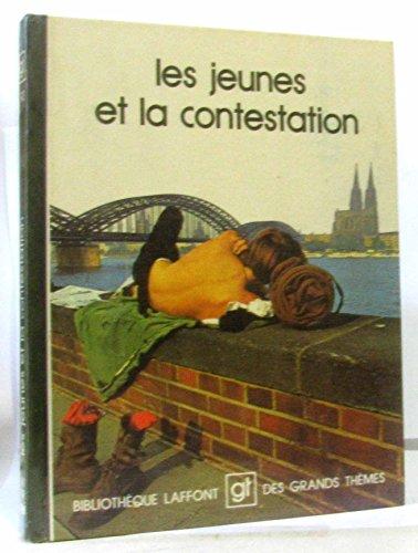 9782827000937: Les Jeunes et la contestation (Bibliothèque Laffont des grands thèmes)