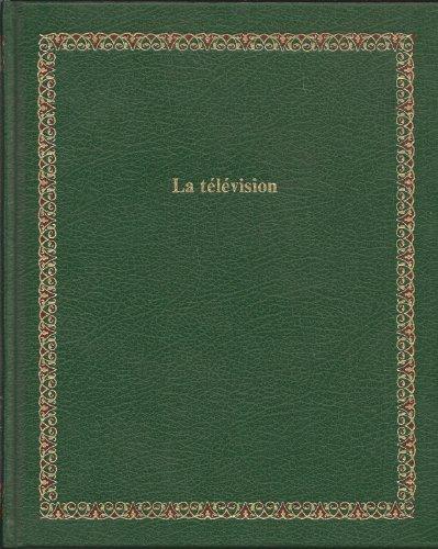 9782827000968: La T�l�vision (Biblioth�que Laffont des grands th�mes)