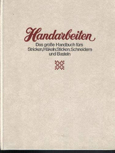 handarbeiten das grosse handbuch - ZVAB