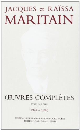 Oeuvres Completes, 1939-1943 (French Edition) (2827103885) by Jacques Maritain; Raissa Maritain