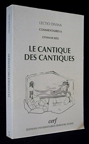 9782827107889: Le Cantique des Cantiques: Introduction et commentaire