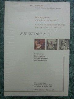 Augustinus Afer: Saint Augustin: Africanite et Universalite (Paradosis, 45 / 2): FUX, ...