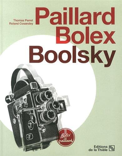 9782828300449: Paillard-Bolex-Boolsky : La caméra de Paillard & Cie SA, le cinéma de Jacques Boolsky (1DVD)