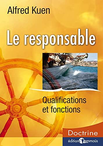 9782828700621: Le Responsable Qualifications Et Fonctions