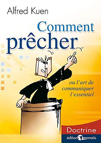 Comment Precher: Ou l'Art de Communiquer l'Essentiel [Broché] [French Edition]: ...