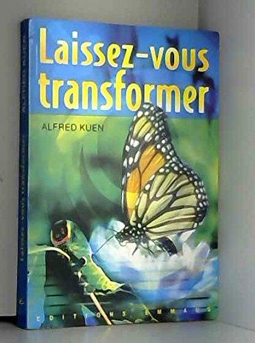 9782828700737: Laissez-Vous Transformer