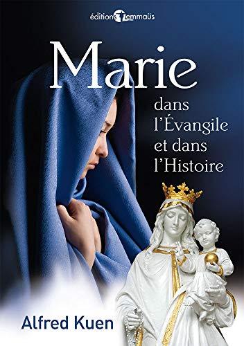 9782828701246: Marie Dans l'Evangile et Dans l'Histoire